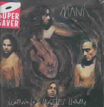 CUANDO LOS ANGELES LLORAN BY MANA (CD)